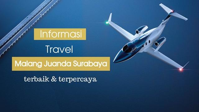informasi agen travel malang juanda ke surabaya